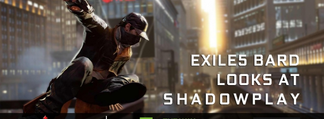 Shadowplay: A How To